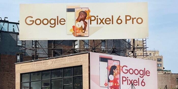 لوحات إعلان ترويجية لهواتف جوجل بيكسل 6 - تخطط جوجل للكشف عن منتجات جديدة